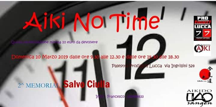 Aiki No Time, 2^ Memoria Salvo Ciulla, Lucca, G.S.A.I, Aikido Sangen
