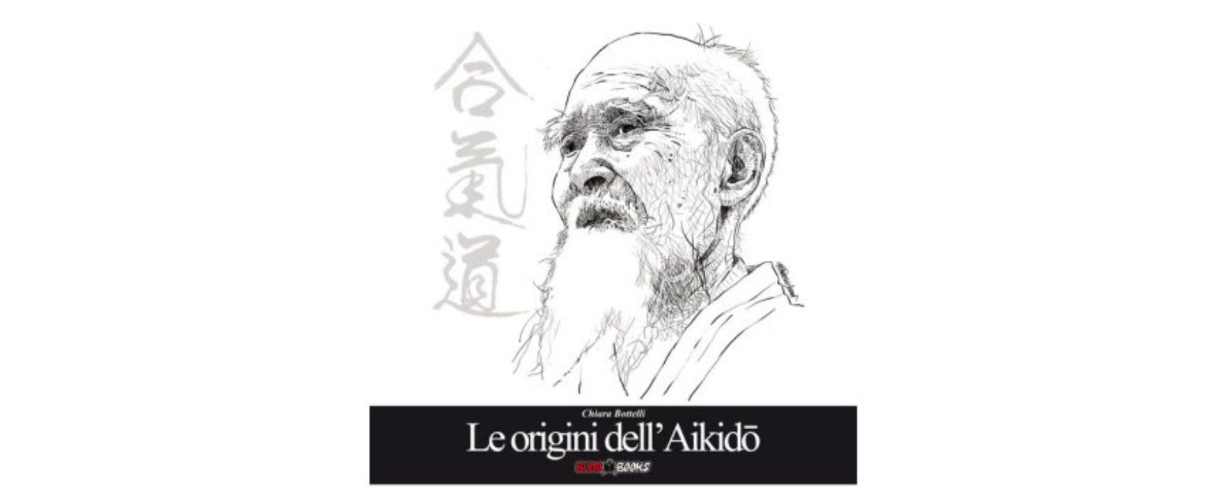 Chiara Bottelli: Le origini dell'Aikido
